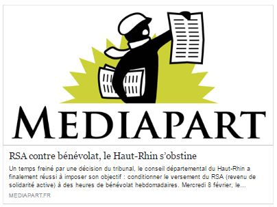 Mediapart (07.02.2017) RSA contre bénévolat, le Haut-Rhin s'obstine PAR MATHILDE GOANEC